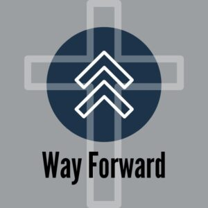 Cross with arrows pointing forward with the words way forward